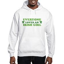 Everyone Loves An Irish Girl St Patricks Day Hoodi
