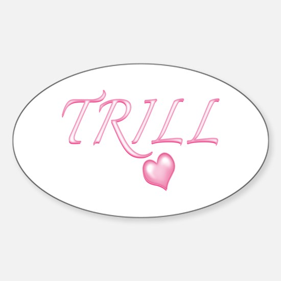 Trill Heart Decal