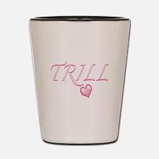 Trill Heart Shot Glass