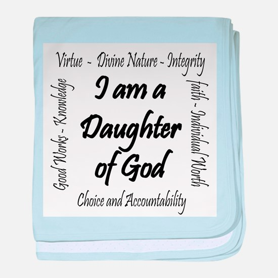 I Am a Daughter of God baby blanket