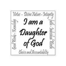 I Am a Daughter of God Sticker