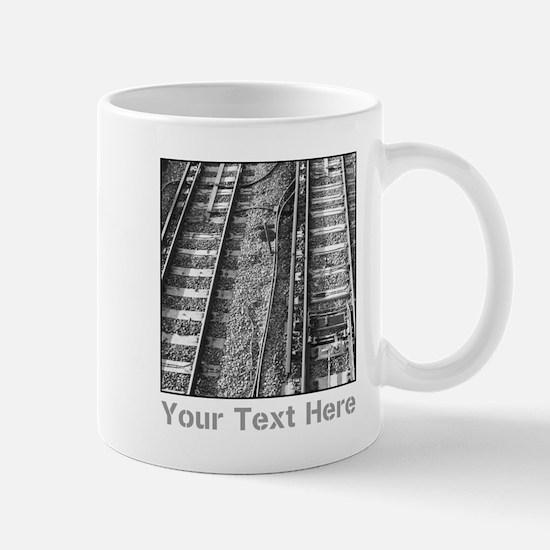 Railroad Tracks. Gray Text. Mug