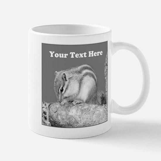 Chipmunk. Custom Text. Mug
