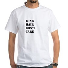 long hair dont care T-Shirt