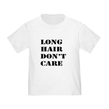 long hair dont care T-Shirt