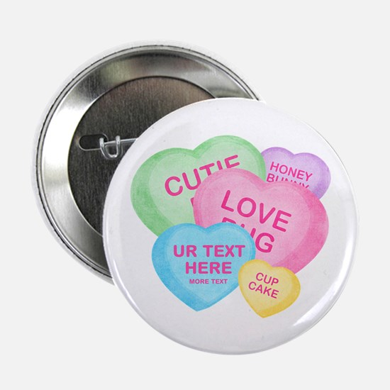 "Fun Candy Hearts Personalized 2.25"" Button (10 pac"