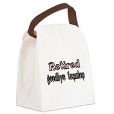 Retired. goodby tension Canvas Lunch Bag