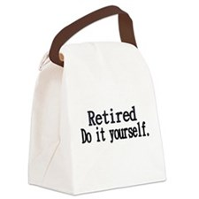 Retired. Do It Yourself. Canvas Lunch Bag