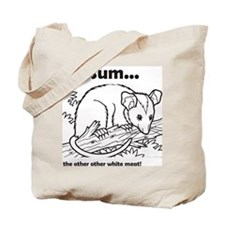 Possum...the other other white meat Tote Bag
