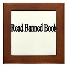 I read banned books Framed Tile