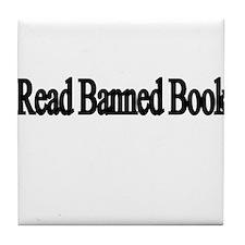 I read banned books Tile Coaster