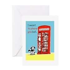 Sorry I meant to phone you but... Greeting Card
