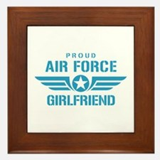 Proud Air Force Girlfriend W Framed Tile