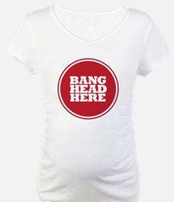 Bang Head Here if Stressed Shirt