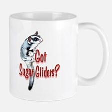 Got Sugar Gliders 1 Mug