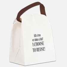 Kill A Tree/Choke A Fish Canvas Lunch Bag