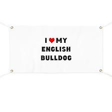 i luv my english bulldog Banner