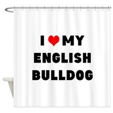 i luv my english bulldog Shower Curtain