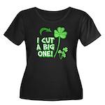 I Cut a BIG one! Women's Plus Size Scoop Neck Dark
