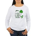 I Cut a BIG one! Women's Long Sleeve T-Shirt