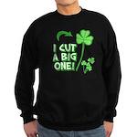 I Cut a BIG one! Sweatshirt (dark)