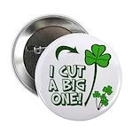 """I Cut a BIG one! 2.25"""" Button (100 pack)"""