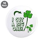 """I Cut a BIG one! 3.5"""" Button (10 pack)"""