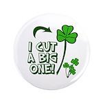 """I Cut a BIG one! 3.5"""" Button (100 pack)"""