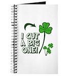 I Cut a BIG one! Journal