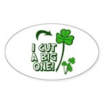 I Cut a BIG one! Sticker (Oval 50 pk)