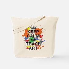 Keep Calm Teach Art Tote Bag