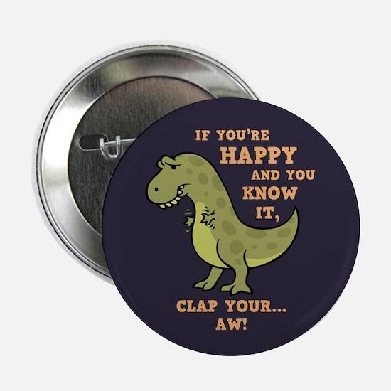 "T-Rex Clap II 2.25"" Button"