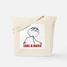 Like A Boss Meme Tote Bag