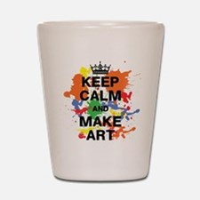 Keep Calm and Make Art Shot Glass