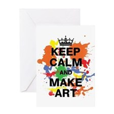 Keep Calm and Make Art Greeting Card