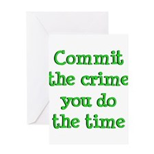 commit_crime Greeting Cards
