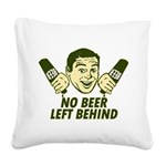 No Beer Left Behind Square Canvas Pillow