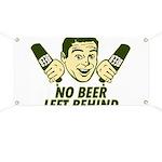 No Beer Left Behind Banner