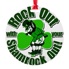Rock Out With Your Shamrock Out Ornament