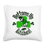 Bottoms Up Bitches Leprechaun Square Canvas Pillow