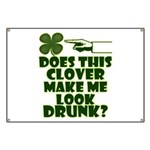 Does This Clover Make Me Look Drunk? Banner