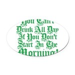 tilyoudrinkallday.png Oval Car Magnet