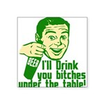 """Under the table3.png Square Sticker 3"""" x 3"""""""