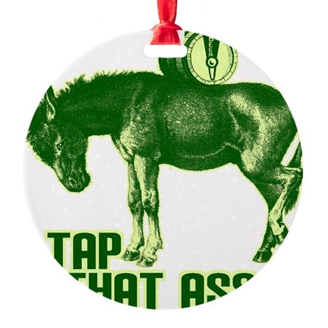 tapthatass2011.png Round Ornament