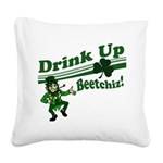 drink up beetchizWhite.png Square Canvas Pillow