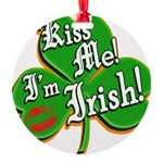 KissMeImIrish6.png Round Ornament