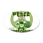 green peace love and leprechauns.png Oval Car Magn