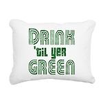 Drintilyergreendark.png Rectangular Canvas Pillow