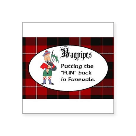 "Bagpipes ""Fun"" in Funeral Oval Sticker"