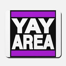 yay area purple Mousepad